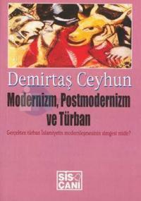 Modernizm,Postmodernizm ve Türban