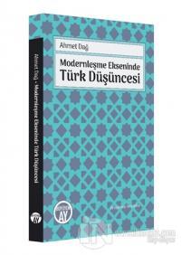 Modernleşme Ekseninde Türk Düşüncesi