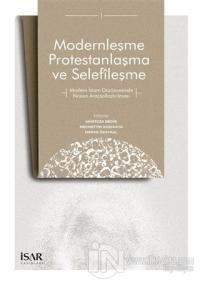 Modernleşme Protestanlaşma ve Selefileşme