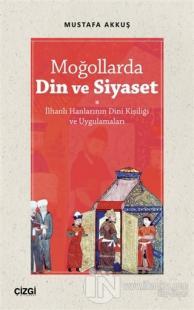 Moğollarda Din ve Siyaset