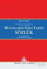 Moğolların Gizli Tarihi Sözlük Erich Haenish