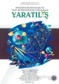 Moleküler Biyoloji ve Gen Mühendisliği Dilinden Yaratılış
