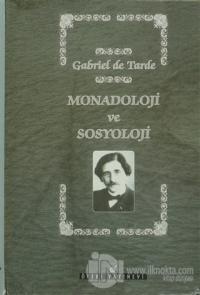 Monadoloji ve Sosyoloji (Ciltli)