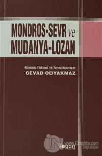 Mondors-Sevr ve Mudanya-Lozan