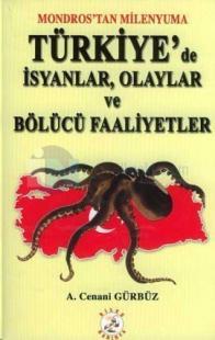 Mondros'tan Milenyuma Türkiye'de İsyanlar, Olaylar ve Bölücü Faaliyetler
