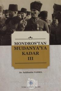 Mondros'tan Mudanya'ya Kadar 3. Cilt
