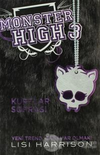 Monster High 3 - Kurtlar Sofrası (Ciltli)