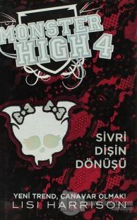 Monster High 4 -  Sivri Dişin Dönüşü (Ciltli)