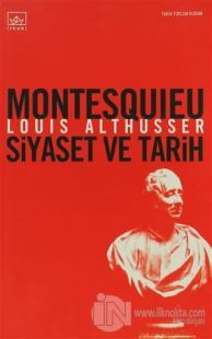 Montesquieu Siyaset ve Tarih