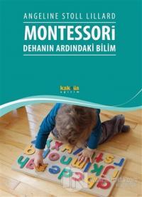 Montessori: Dehanın Ardındaki Bilim