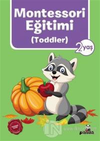 Montessori Eğitimi (Toddler) 2 Yaş