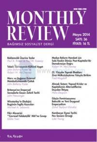 Monthly Review Türkçe - Bağımsız Sosyalist Dergi Sayı: 36
