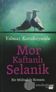 Mor Kaftanlı Selanik %20 indirimli Yılmaz Karakoyunlu