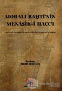 Morali Bahti'nin Menasik-i Hacc'ı