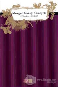 Morgue Sokağı Cinayeti (Ciltli) %15 indirimli Edgar Allan Poe