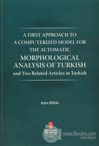 Morphological Analysis of Turkish