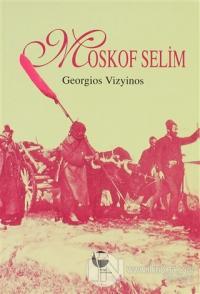 Moskof Selim
