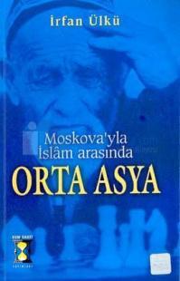 Moskovayla İslam Arasında Orta Asya