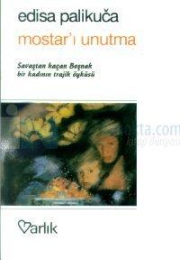 Mostar'ı Unutma