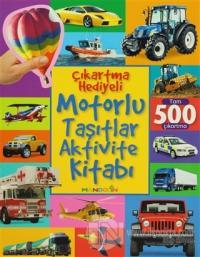 Motorlu Taşıtlar Aktivite Kitabı - Çıkartma Hediyeli
