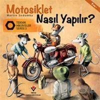 Motosiklet Nasıl Yapılır? - Teknik Hikayeler Serisi 3
