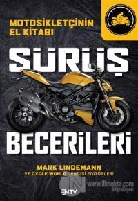 Motosikletçinin El Kitabı - Sürüş Becerileri