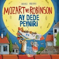 Mozart ve Robinson Ay Dede Peyniri