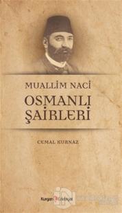 Muallim Naci Osmanli Şairleri