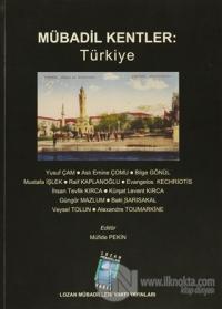 Mübadil Kentler: Türkiye