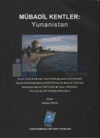 Mübadil Kentler: Yunanistan