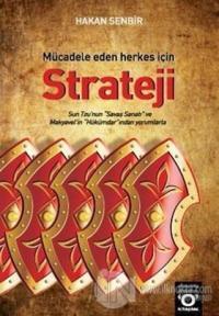 Mücadele Eden Herkes İçin Strateji