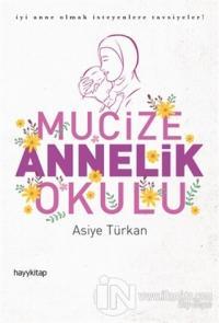 Mucize Annelik Okulu %25 indirimli Asiye Türkan