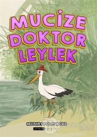 Mucize Doktor Leylek