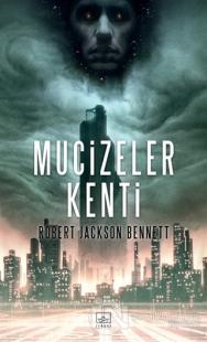 Mucizeler Kenti %40 indirimli Robert Jackson Bennett