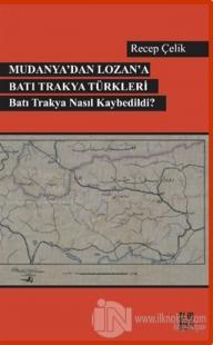 Mudanya'dan Lozan'a Batı Trakya Türkleri