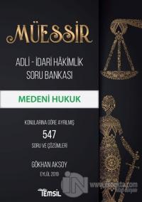 Müessir Adli-İdari Hakimlik Soru Bankası - Medeni Hukuk