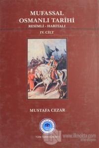 Mufassal Osmanlı Tarihi Cilt: 4 (Ciltli)