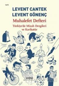 Muhalefet Defteri: Türkiye'de Mizah Dergileri ve Karikatür