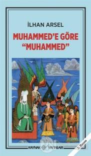 Muhammed'e Göre Muhammed