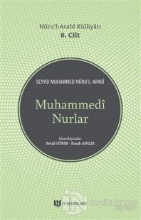 Muhammedi Nurlar - Nuru'l-Arabi Külliyatı
