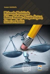 Muhasebe Mesleğinde Haksız Rekabet - Disiplin İlişkisi, Süreci ve Analizi