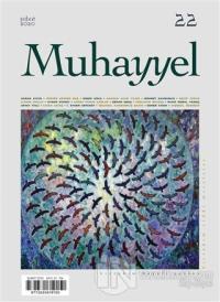 Muhayyel Dergisi Sayı: 22 Şubat 2020