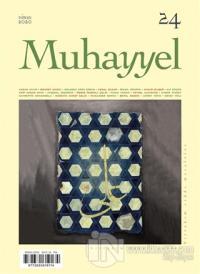 Muhayyel Dergisi Sayı: 24 Nisan 2020