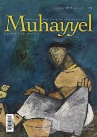 Muhayyel Edebiyat Dergisi Sayı: 3 Temmuz 2018