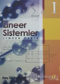 Mühendisler için Lineer Sistemler - Lineer Cebir (2 Kitap Takım)