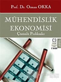Mühendislik Ekonomisi  Çözülmüş Problemler (Ciltli)