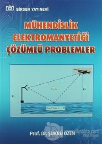 Mühendislik Elektromanyetiği Çözümlü Problemler