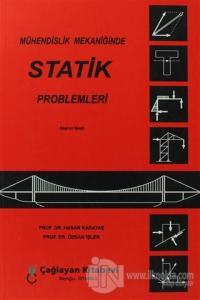 Mühendislik Mekaniğinde Statik Problemleri