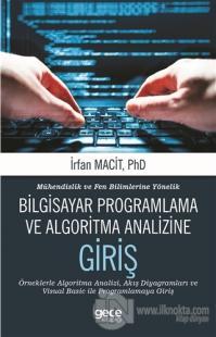 Mühendislik ve Fen Bilimlerine Yönelik Bilgisayar Programlama ve Algoritma Analizine Giriş