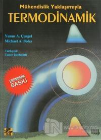Mühendislik Yaklaşımıyla Termodinamik %5 indirimli Yunus A. Çengel